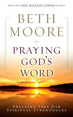 beth moore praying gods word